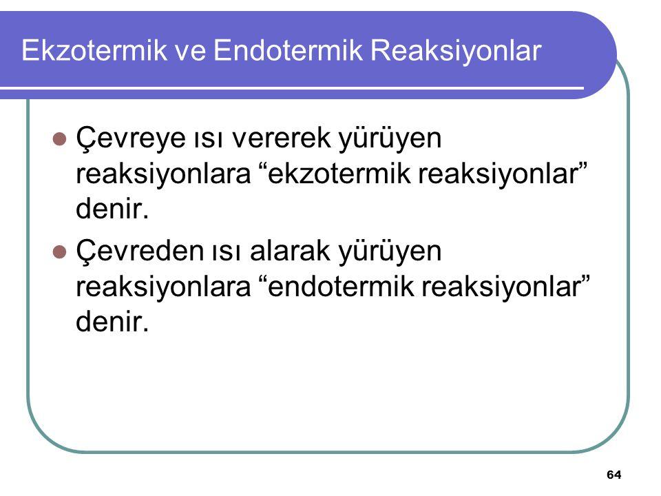 Ekzotermik ve Endotermik Reaksiyonlar