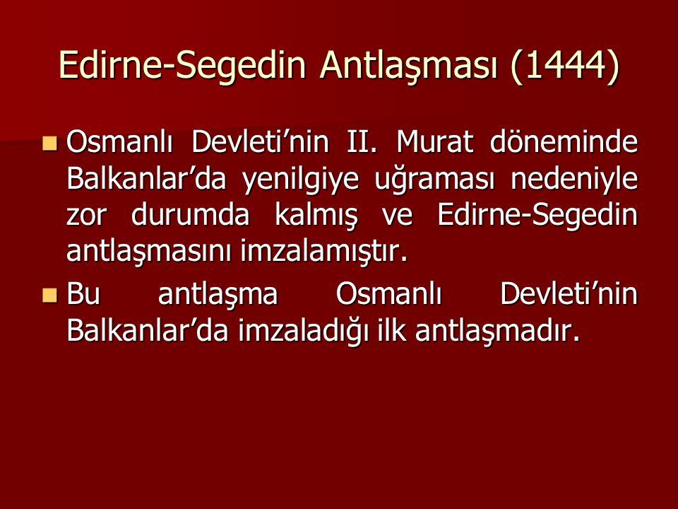 Edirne-Segedin Antlaşması (1444)