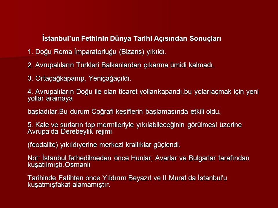 İstanbul'un Fethinin Dünya Tarihi Açısından Sonuçları 1