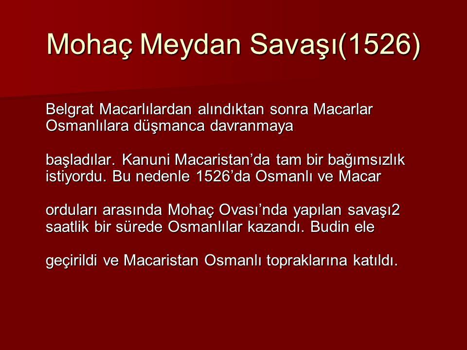 Mohaç Meydan Savaşı(1526)