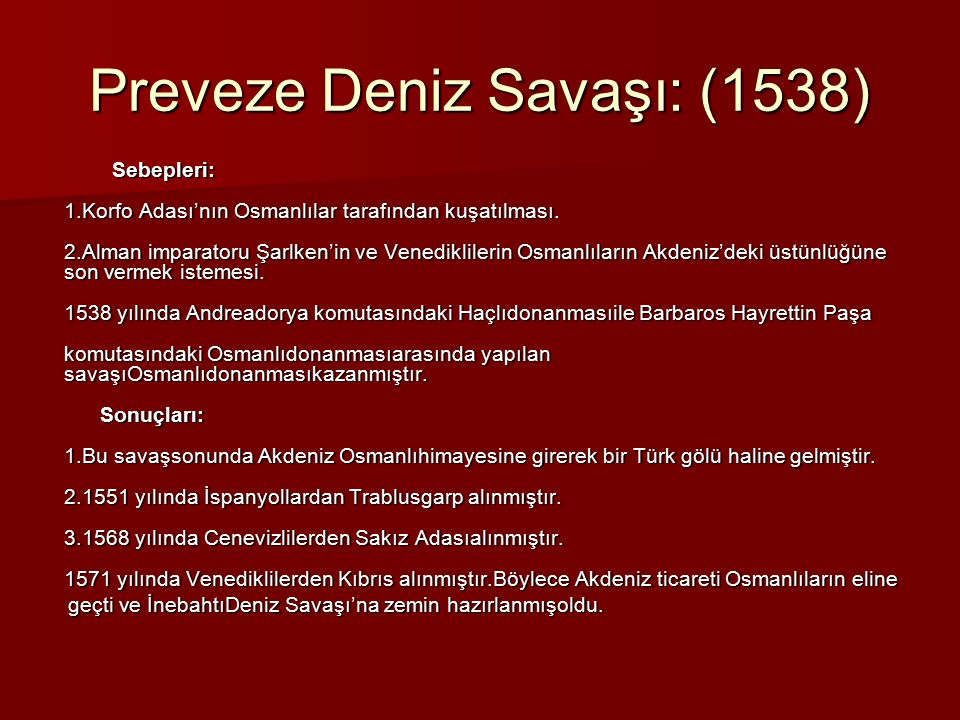 Preveze Deniz Savaşı: (1538)