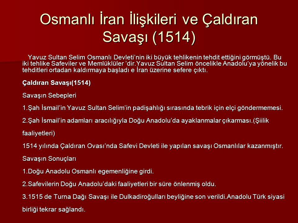 Osmanlı İran İlişkileri ve Çaldıran Savaşı (1514)