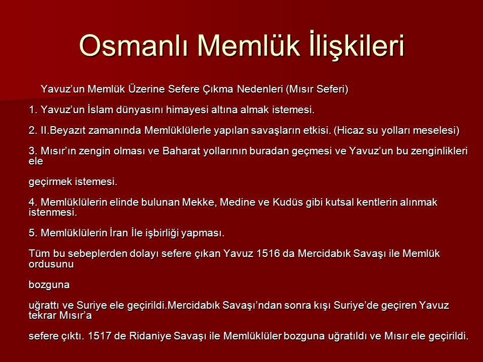 Osmanlı Memlük İlişkileri