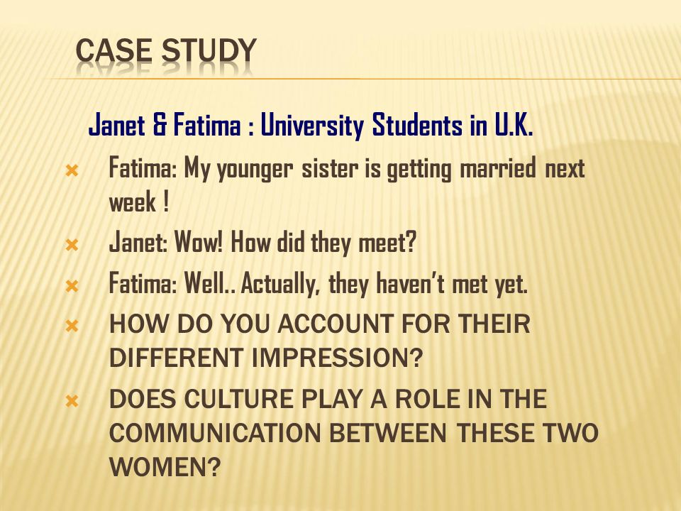 CASE STUDY Janet & Fatima : University Students in U.K.