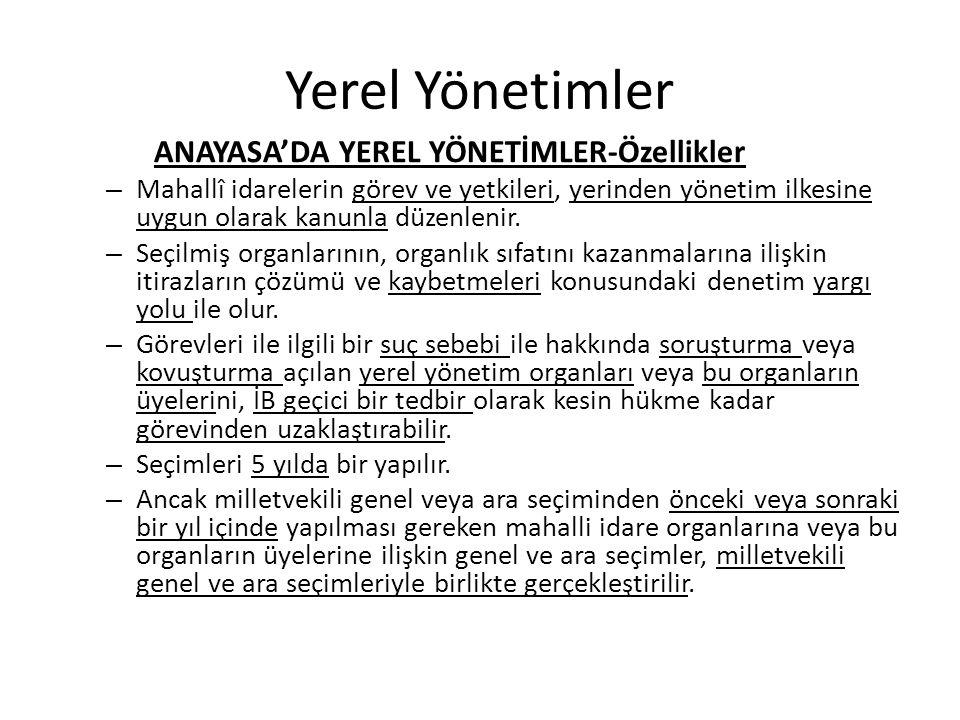 Yerel Yönetimler ANAYASA'DA YEREL YÖNETİMLER-Özellikler
