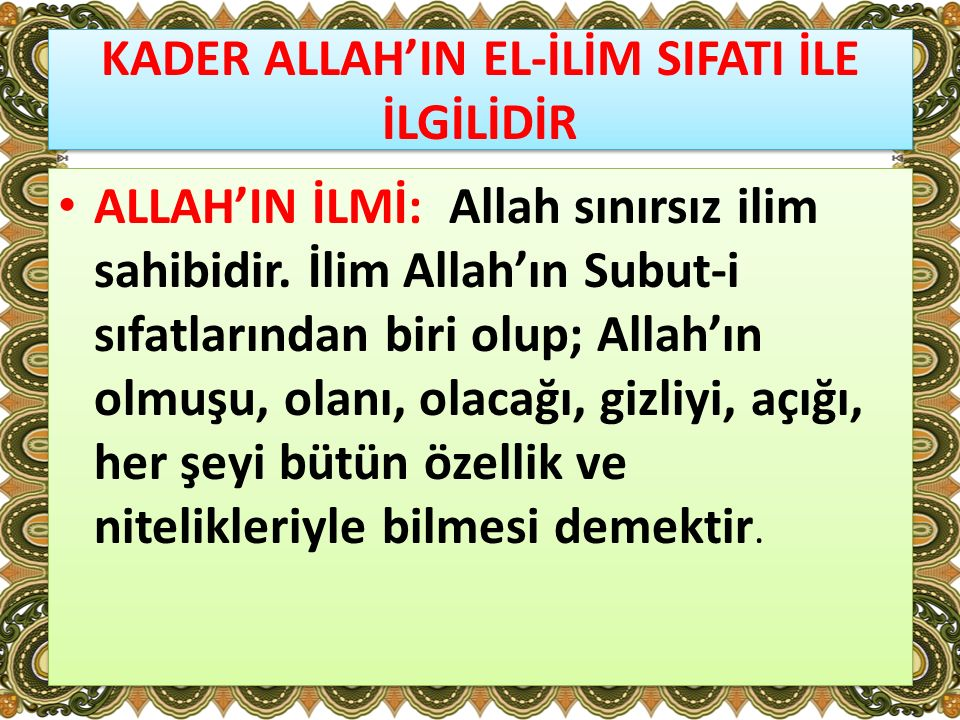 KADER ALLAH'IN EL-İLİM SIFATI İLE İLGİLİDİR