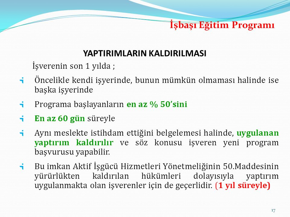 İşbaşı Eğitim Programı YAPTIRIMLARIN KALDIRILMASI