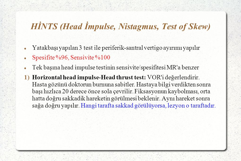 HİNTS (Head İmpulse, Nistagmus, Test of Skew)