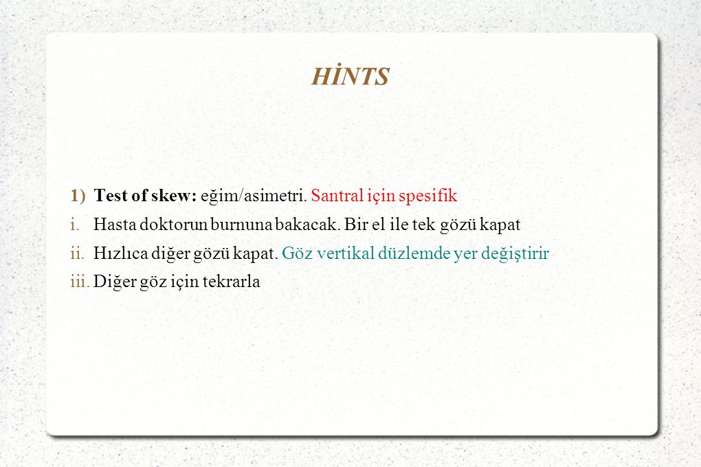HİNTS Test of skew: eğim/asimetri. Santral için spesifik