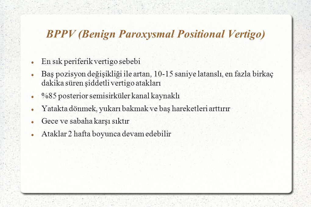 BPPV (Benign Paroxysmal Positional Vertigo)