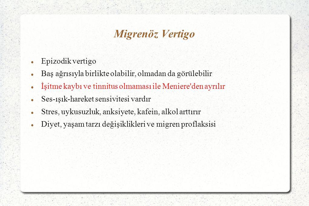 Migrenöz Vertigo Epizodik vertigo