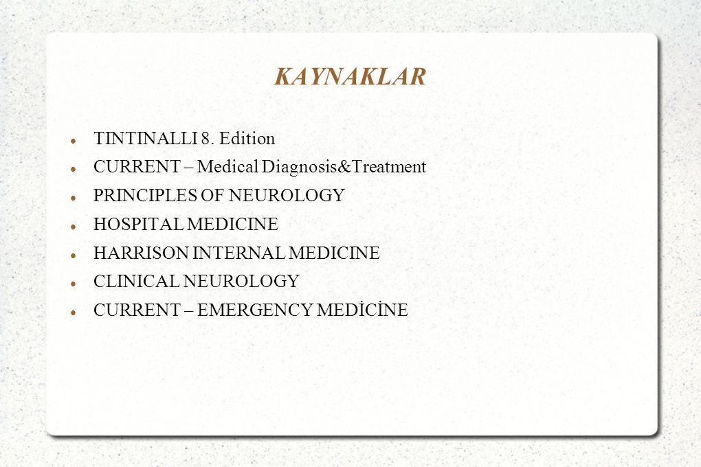 KAYNAKLAR TINTINALLI 8. Edition CURRENT – Medical Diagnosis&Treatment
