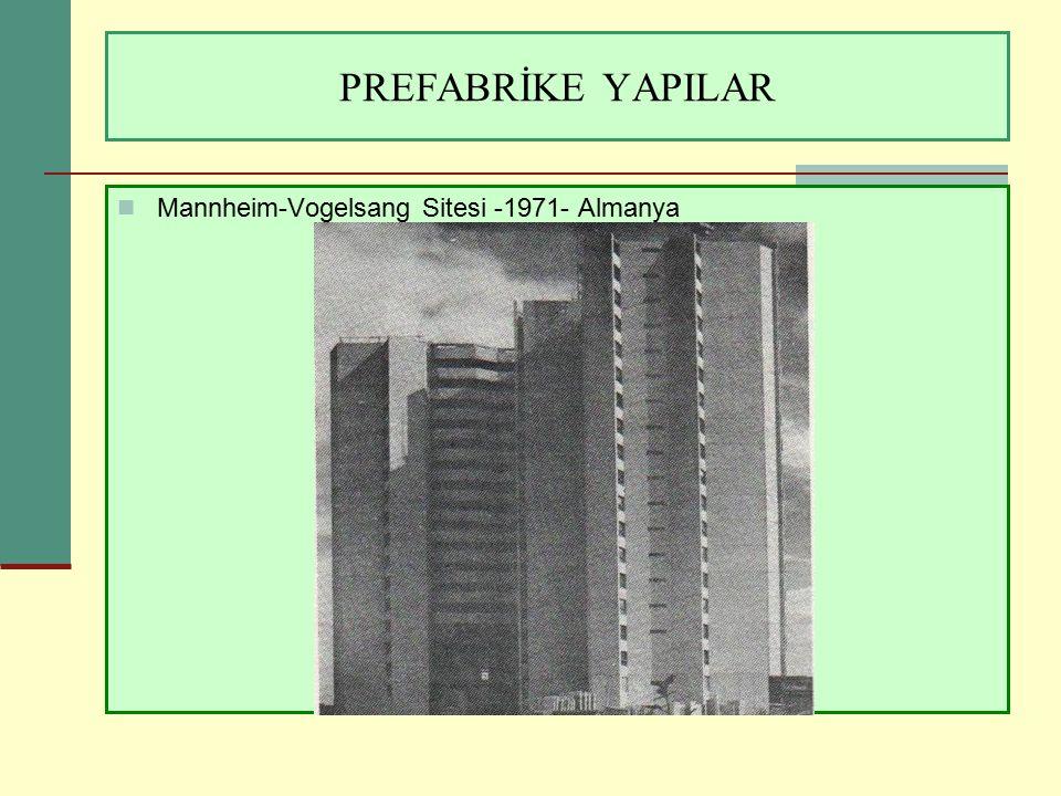 PREFABRİKE YAPILAR Mannheim-Vogelsang Sitesi -1971- Almanya