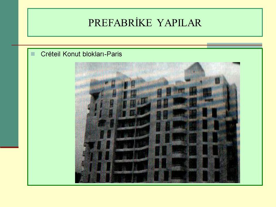 PREFABRİKE YAPILAR Créteil Konut blokları-Paris