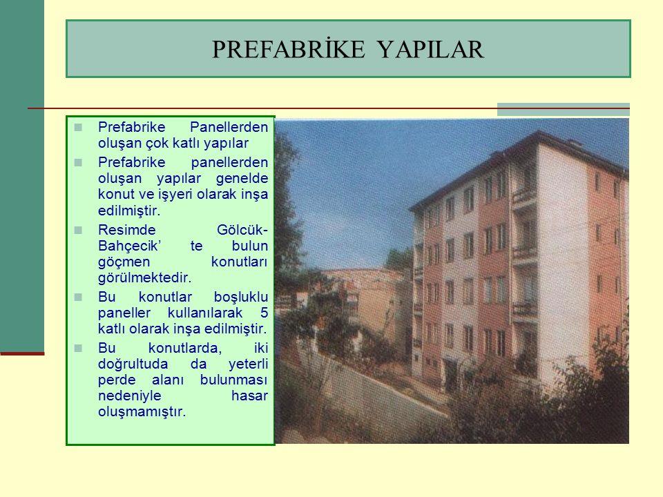 PREFABRİKE YAPILAR Prefabrike Panellerden oluşan çok katlı yapılar