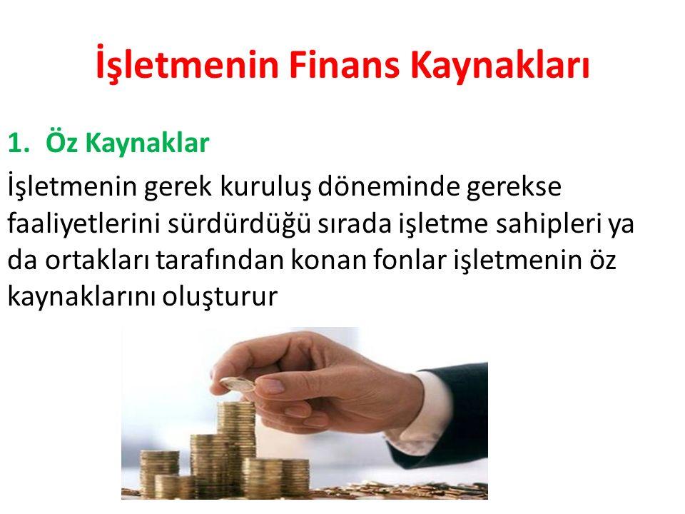 İşletmenin Finans Kaynakları