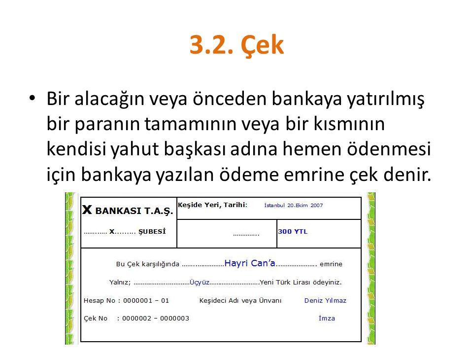 3.2. Çek