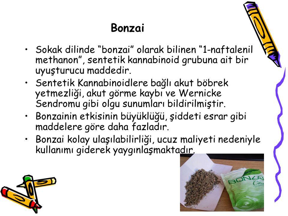 Bonzai Sokak dilinde bonzai olarak bilinen 1-naftalenil methanon , sentetik kannabinoid grubuna ait bir uyuşturucu maddedir.