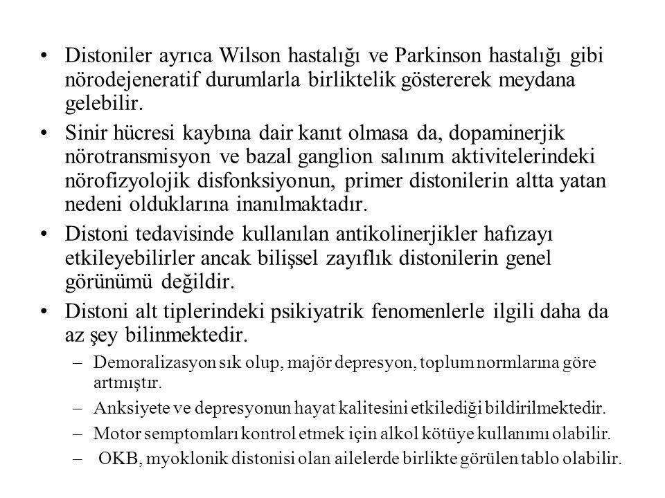 Distoniler ayrıca Wilson hastalığı ve Parkinson hastalığı gibi nörodejeneratif durumlarla birliktelik göstererek meydana gelebilir.