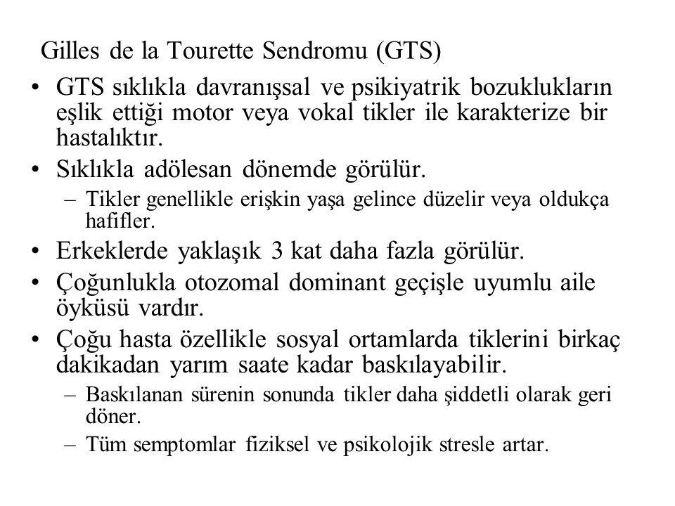Gilles de la Tourette Sendromu (GTS)