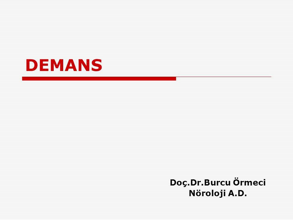 Doç.Dr.Burcu Örmeci Nöroloji A.D.