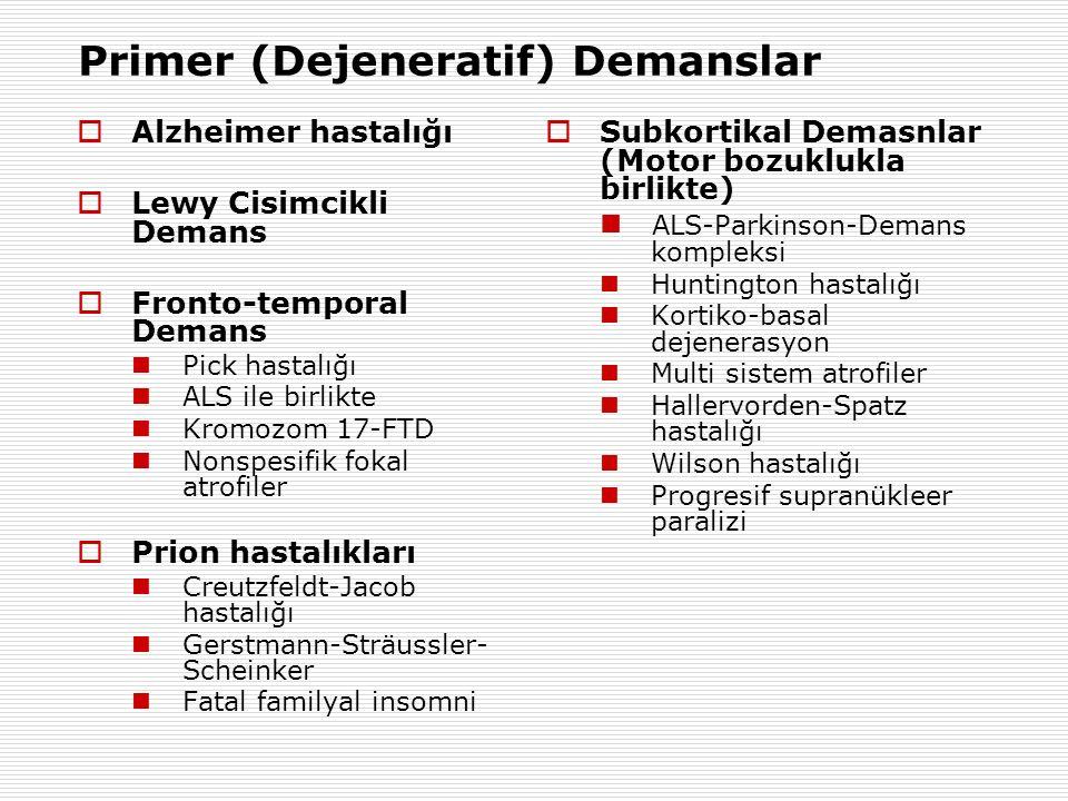 Primer (Dejeneratif) Demanslar