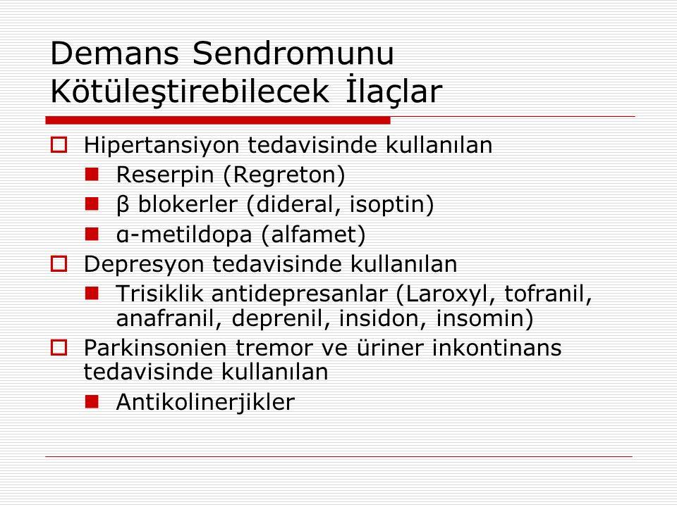 Demans Sendromunu Kötüleştirebilecek İlaçlar