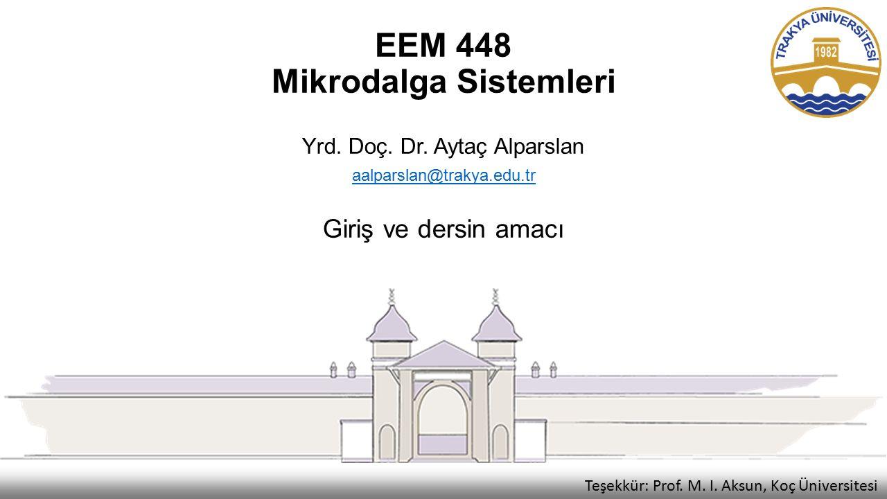 EEM 448 Mikrodalga Sistemleri