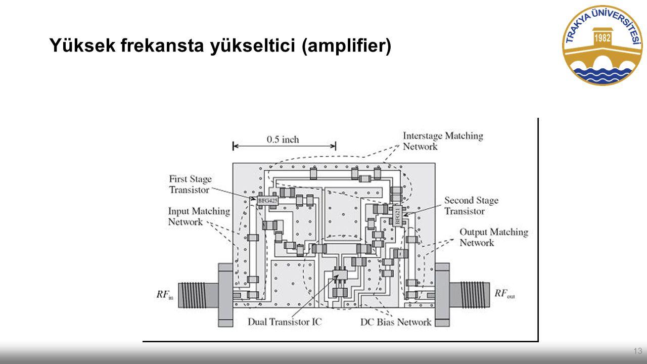 Yüksek frekansta yükseltici (amplifier)