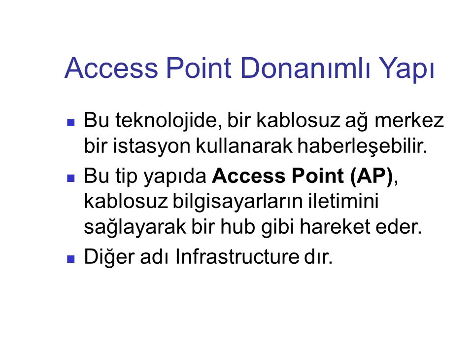 Access Point Donanımlı Yapı