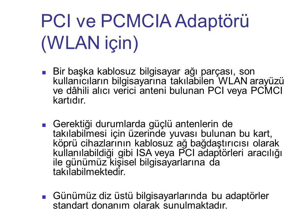 PCI ve PCMCIA Adaptörü (WLAN için)