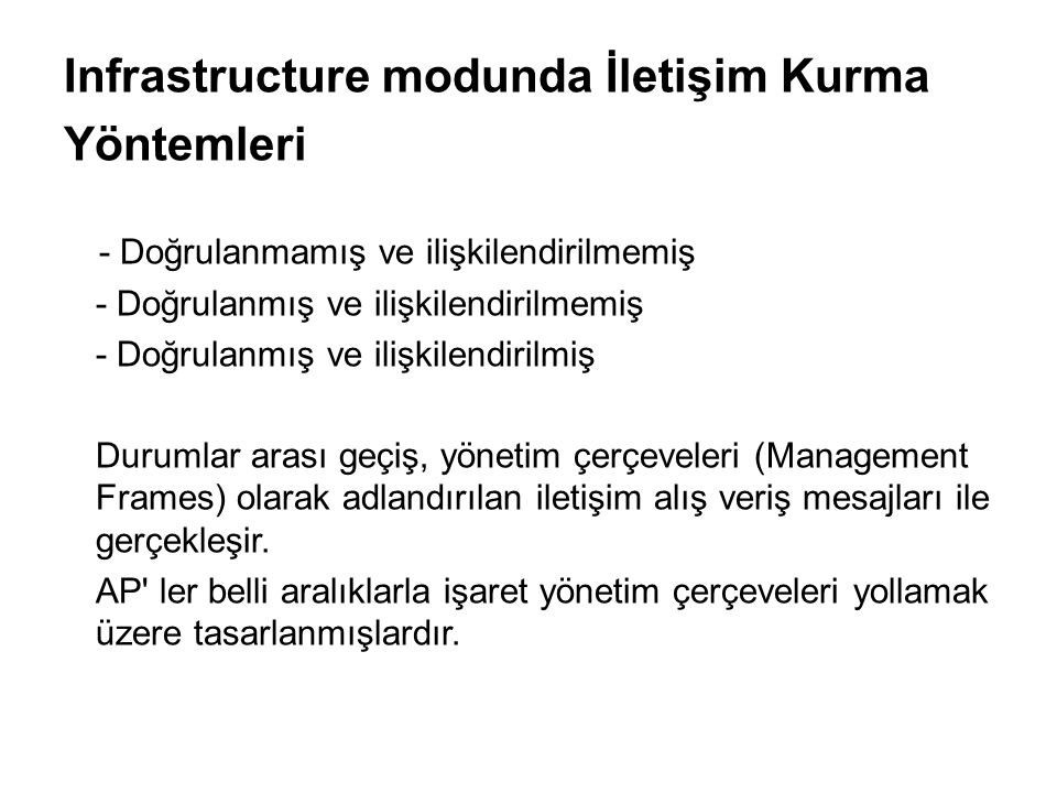 Infrastructure modunda İletişim Kurma Yöntemleri