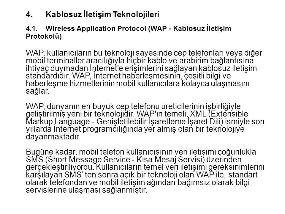 4. Kablosuz İletişim Teknolojileri