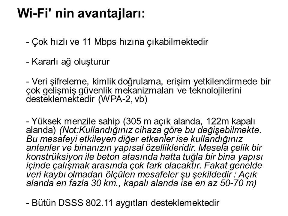 Wi-Fi nin avantajları: