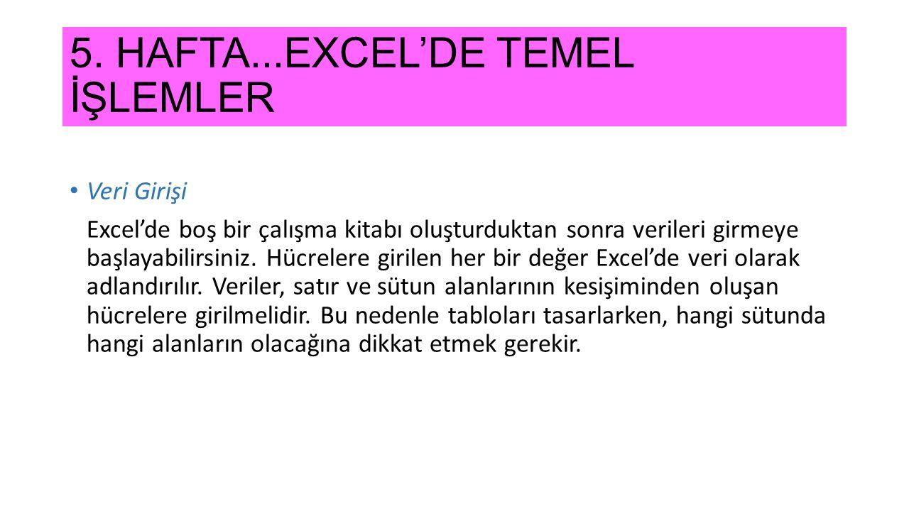 5. HAFTA...EXCEL'DE TEMEL İŞLEMLER