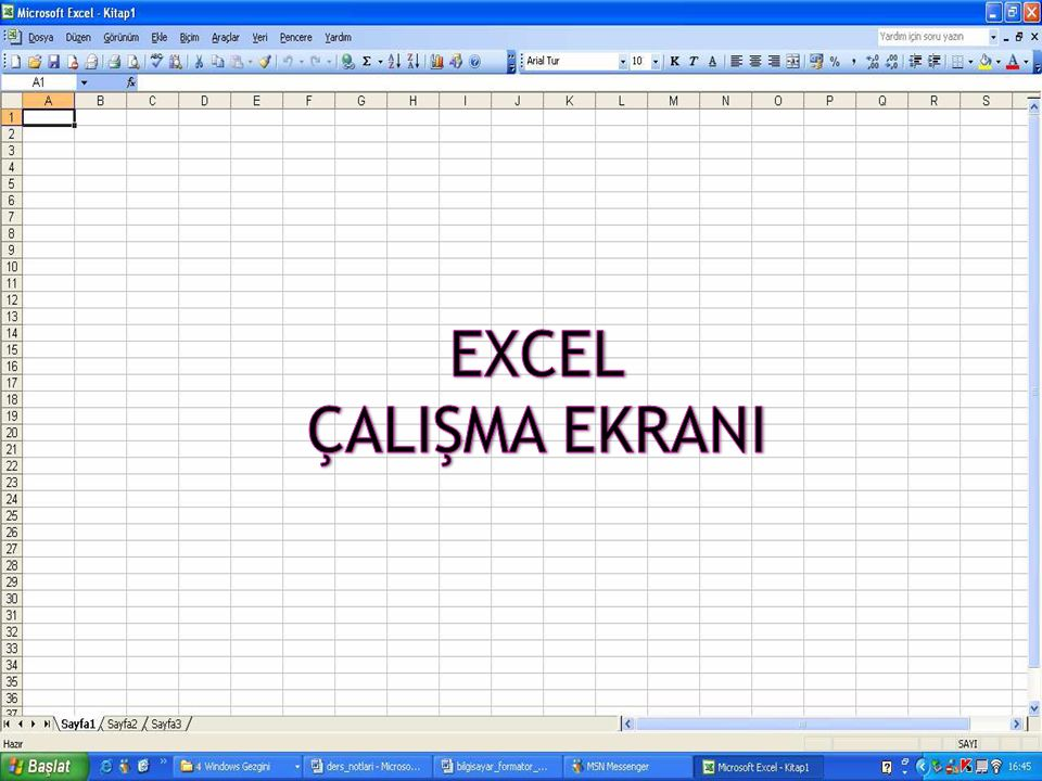 MICROSOFT OFFICE EXCEL ÇALIŞMA EKRANI