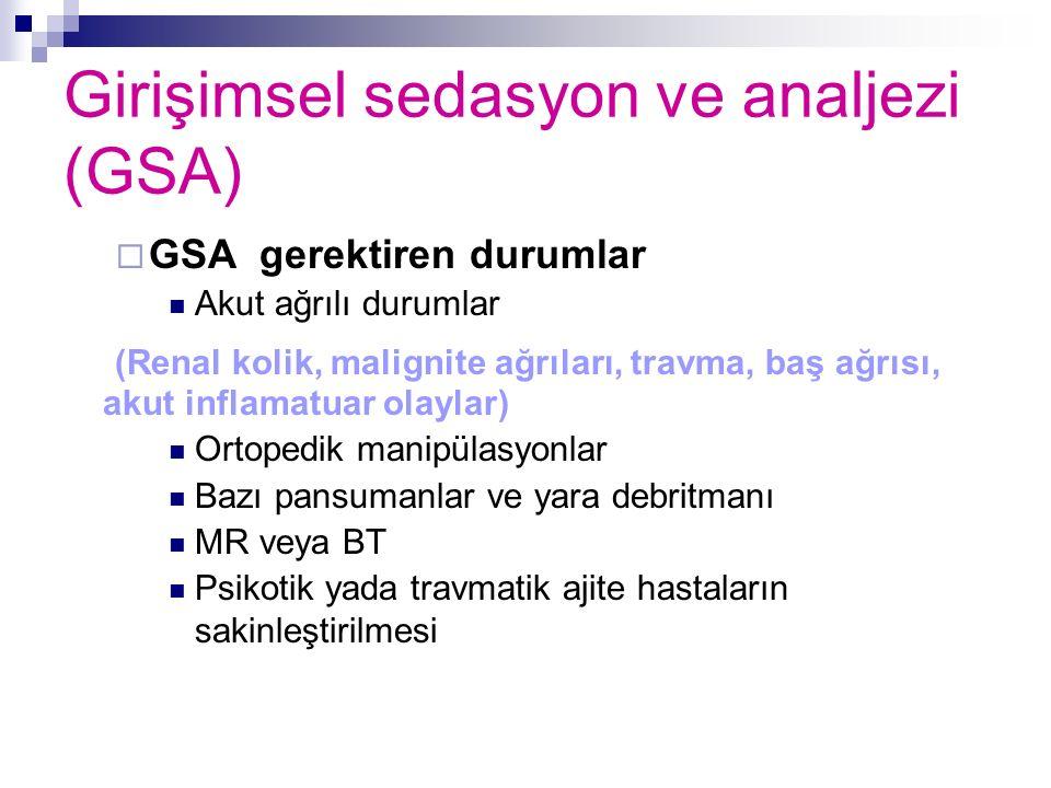 Girişimsel sedasyon ve analjezi (GSA)