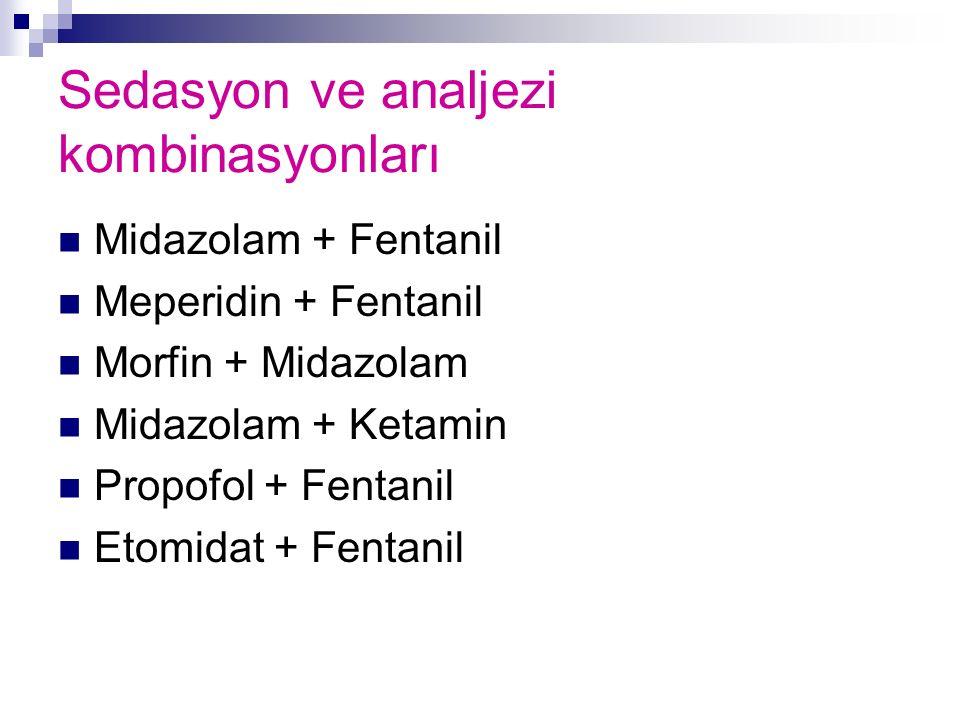 Sedasyon ve analjezi kombinasyonları