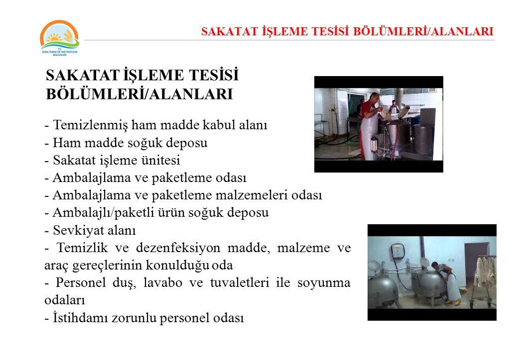 SAKATAT İŞLEME TESİSİ BÖLÜMLERİ/ALANLARI