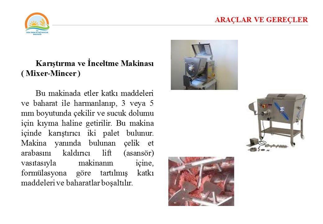 Karıştırma ve İnceltme Makinası ( Mixer-Mincer )