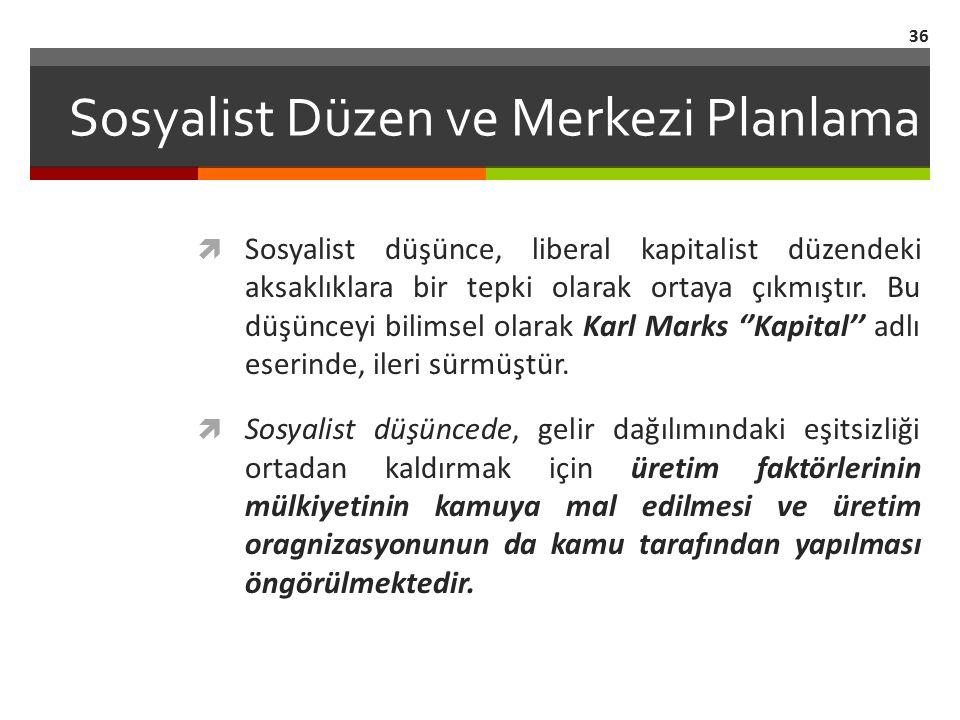 Sosyalist Düzen ve Merkezi Planlama