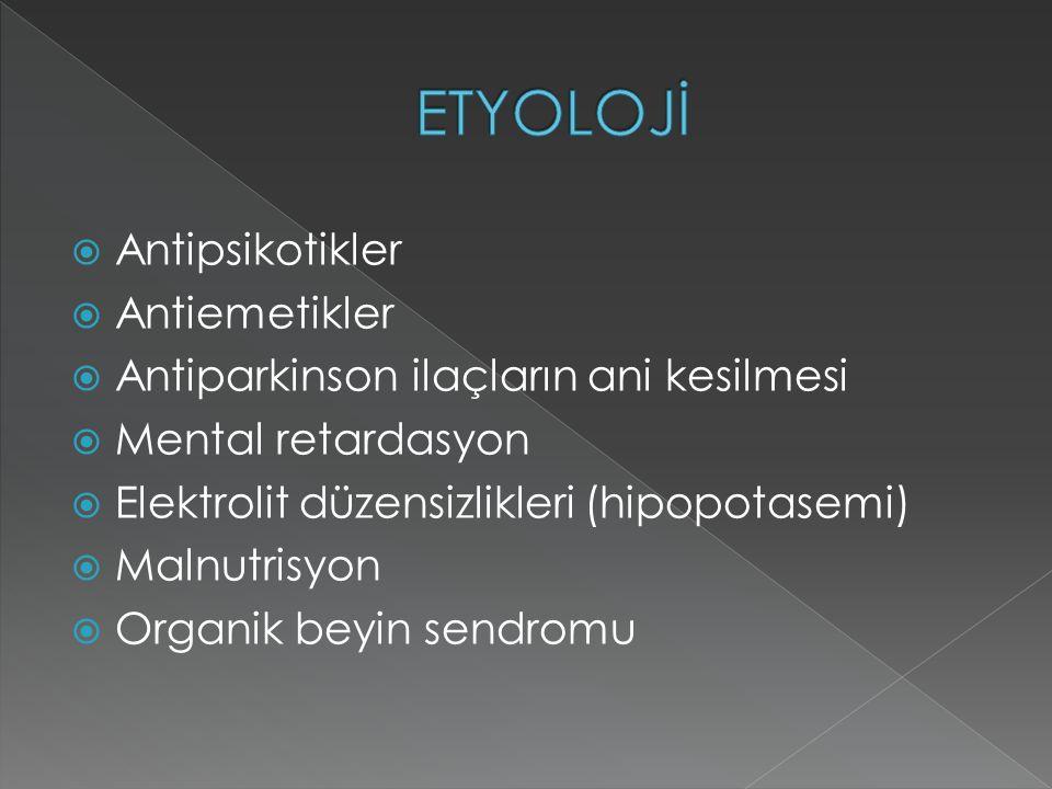 ETYOLOJİ Antipsikotikler Antiemetikler