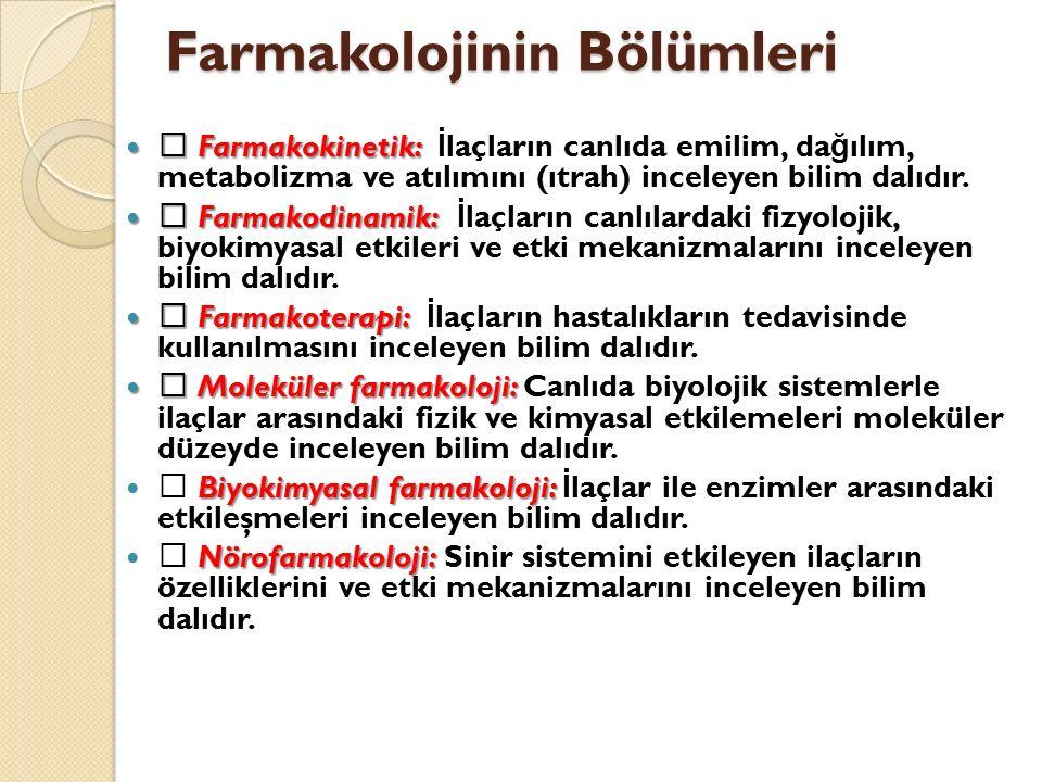 Farmakolojinin Bölümleri