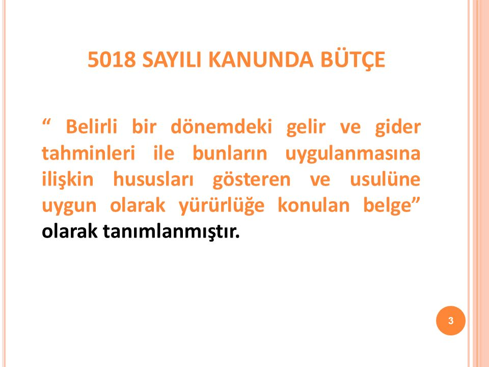 5018 SAYILI KANUNDA BÜTÇE