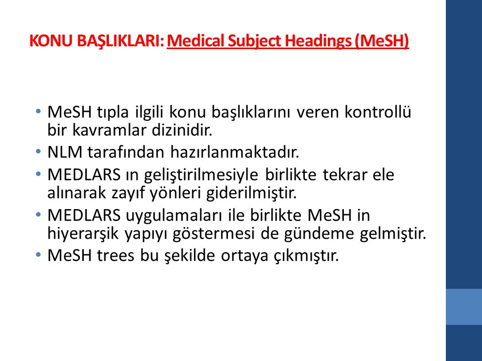 KONU BAŞLIKLARI: Medical Subject Headings (MeSH)