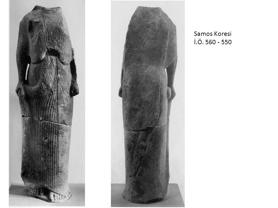 Samos Koresi İ.Ö. 560 - 550