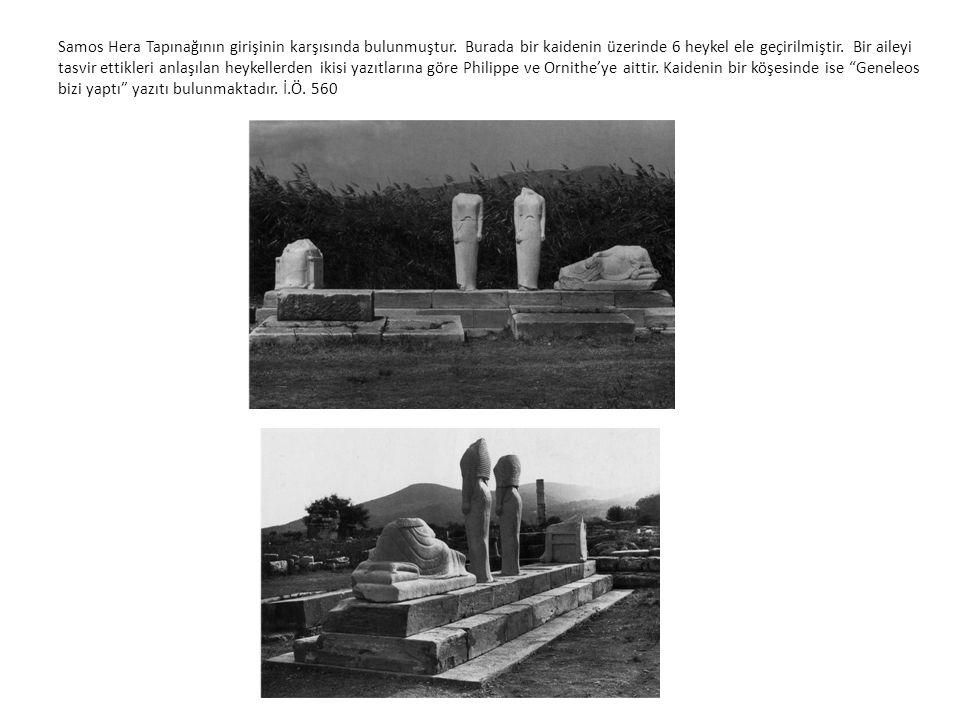 Samos Hera Tapınağının girişinin karşısında bulunmuştur