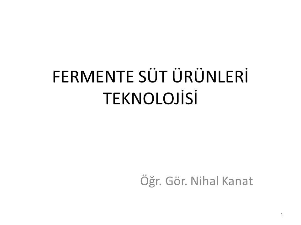 FERMENTE SÜT ÜRÜNLERİ TEKNOLOJİSİ