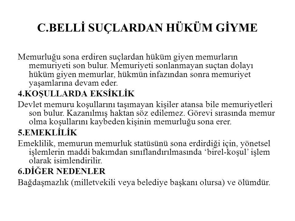 C.BELLİ SUÇLARDAN HÜKÜM GİYME