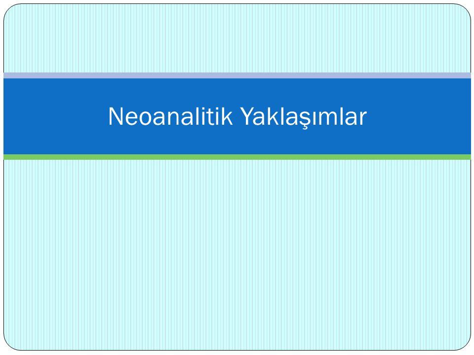 Neoanalitik Yaklaşımlar